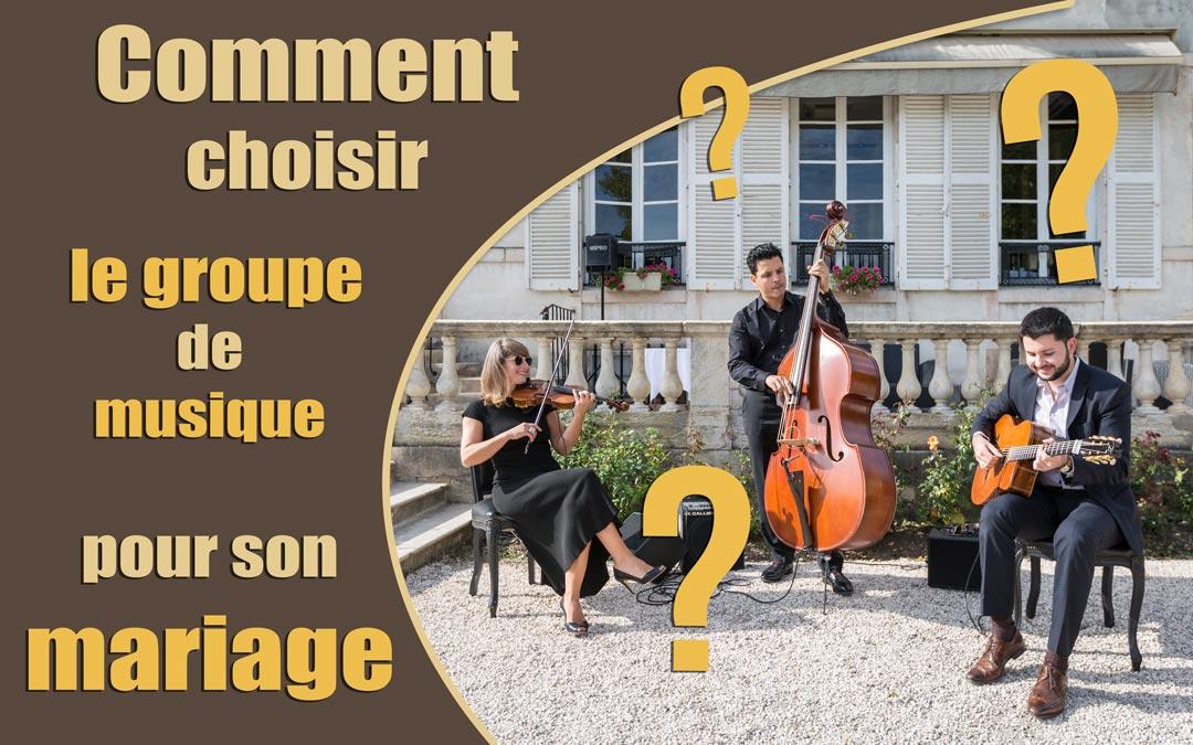 Comment bien choisir le groupe de musique pour son mariage et tout organiser au mieux